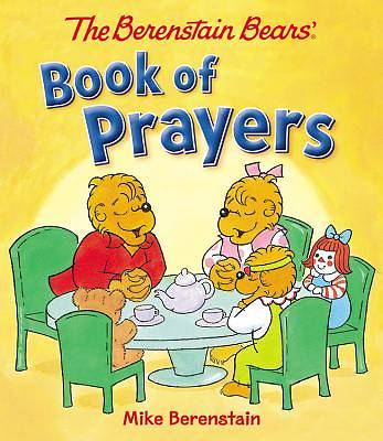 Picture of The Berenstain Bears Book of Prayers