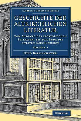 Picture of Geschichte Der Altkirchlichen Literatur