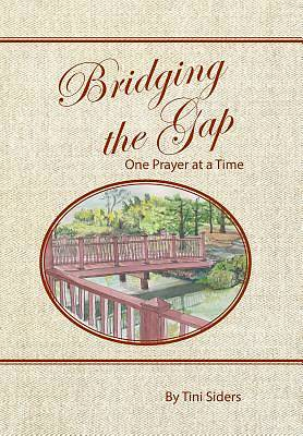 Picture of Bridging the Gap One Prayer at a Time
