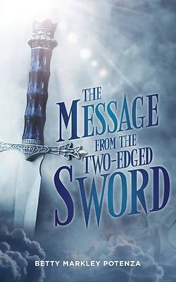 Picture of The Message From The Two-Edged Sword