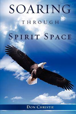 Soaring Through Spirit Space