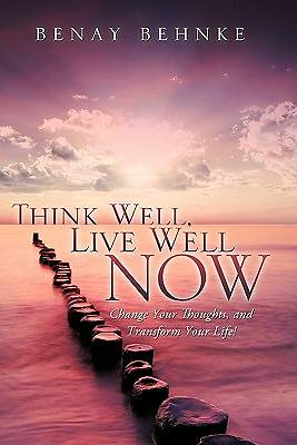Picture of Think Well, Live Well Now