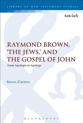 Raymond Brown, The Jews,  and the Gospel of John