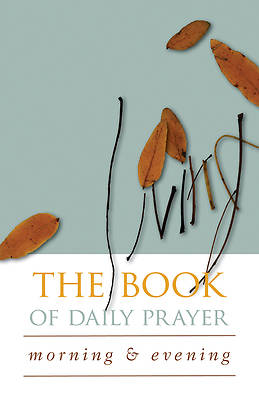 The Living Book of Daily Prayer