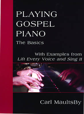 Playing Gospel Piano: The Basics