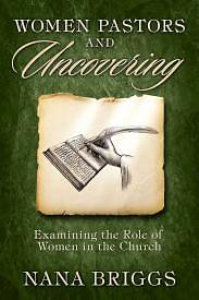 Women Pastors and Uncovering