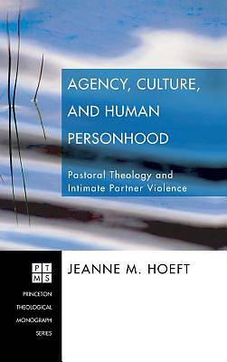 Picture of Agency, Culture, and Human Personhood