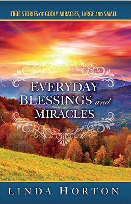 Picture of Everyday Blessings and Miracles