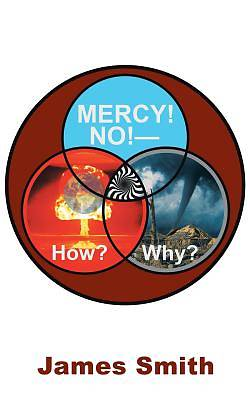 Picture of Mercy! No!-How? Why?