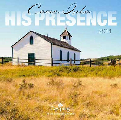 Come Into His Presence 2014 Wall Calendar
