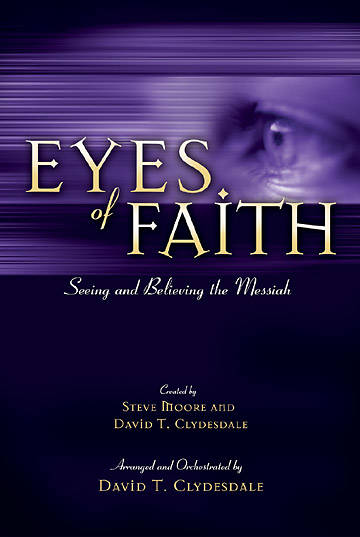 Eyes of Faith EZ Choral Book