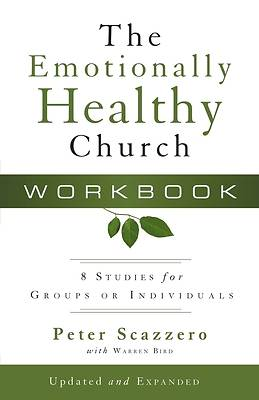 The Emotionally Healthy Church Workbook, Expanded Edition
