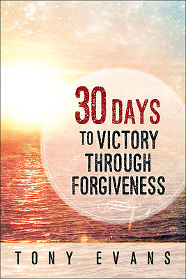 Picture of 30 Days to Victory Through Forgiveness