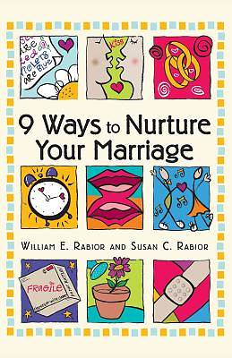 9 Ways to Nurture Your Marriage