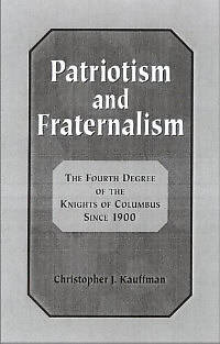 Picture of Patriotism and Fraternalism in the Knights of Columbus