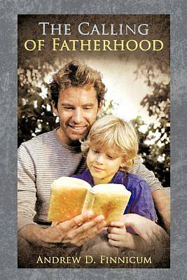 Picture of The Calling of Fatherhood
