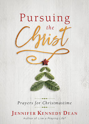 Pursuing the Christ