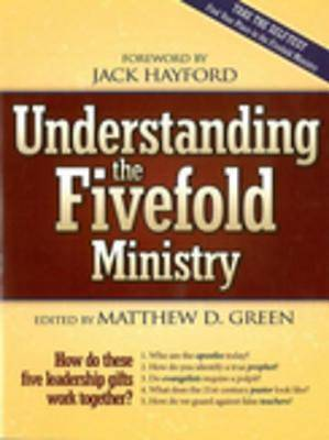 Understanding The Five Fold Ministries [ePub Ebook]