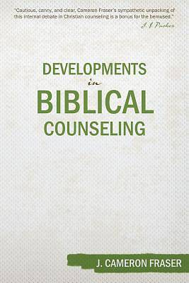 Developments in Biblical Counseling