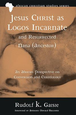 Picture of Jesus Christ as Logos Incarnate and Resurrected Nana (Ancestor)