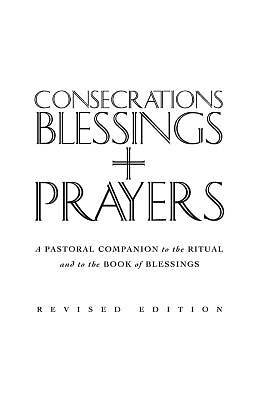 Picture of Consecrations, Blessings and Prayers