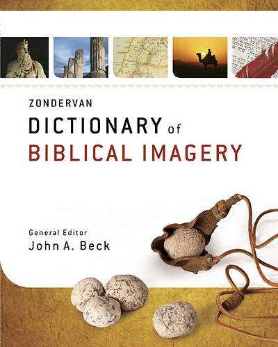 Zondervan Dictionary of Biblical Imagery