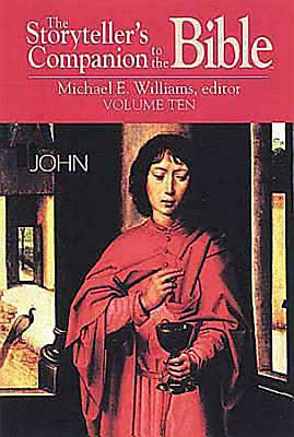 The Storytellers Companion to the Bible Volume 10 John