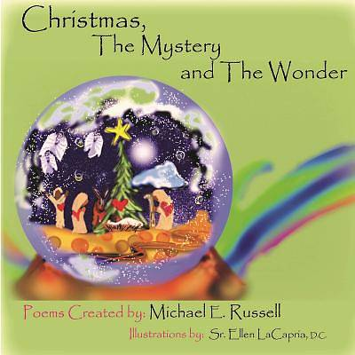 Picture of Christmas, the Mystery and the Wonder