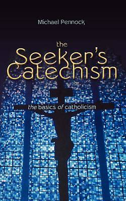 The Seekers Catechism
