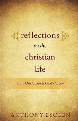 Picture of Reflections on the Christian Life