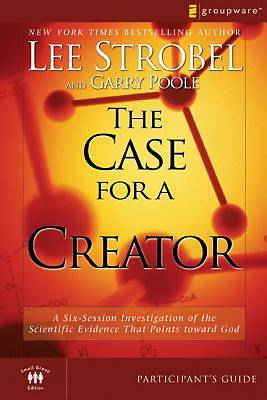 The Case For A Creator Participants Guide