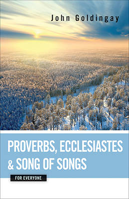 Picture of Proverbs, Ecclesiastes, and Song of Songs for Everyone