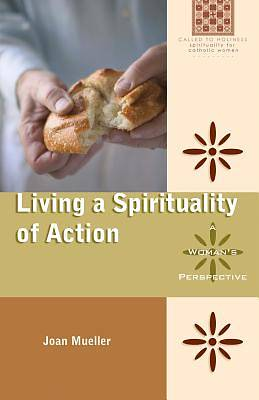 Living a Spirituality of Action