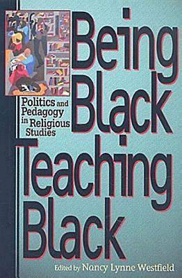 Being Black, Teaching Black - eBook [ePub]