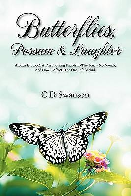 Butterflies, Possum & Laughter