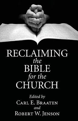 Reclaiming the Bible for the Church