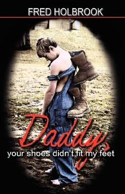 Daddy, Your Shoes Didnt Fit My Feet