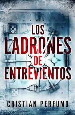 Picture of Los ladrones de Entrevientos
