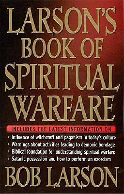 Larsons Book of Spiritual Warfare
