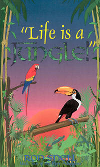 Picture of Life Is a Jungle