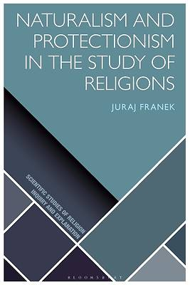 Picture of Naturalism and Protectionism in the Study of Religions
