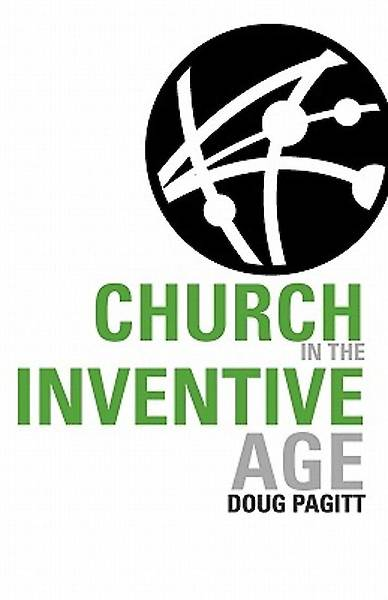 Church in the Inventive Age