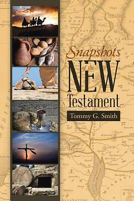 Snapshots of the New Testament