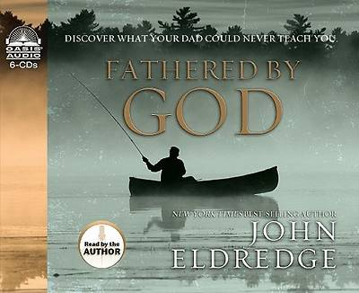 Fathered by God Audio CD