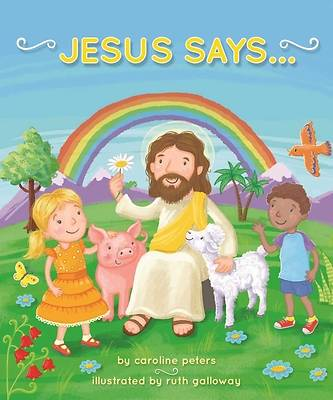 Picture of Jesus Says . . .