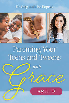 Picture of Parenting Your Teens and Tweens with Grace