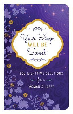 Picture of Your Sleep Will Be Sweet