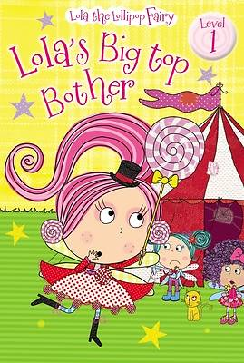 Lolas Big Top Bother