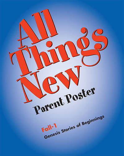 All Things New Fall 1 Downloadable Parent Poster