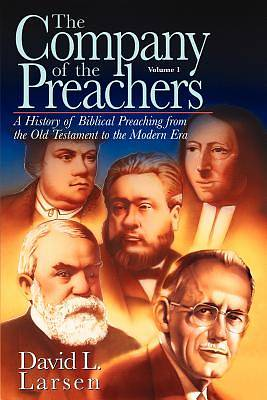 The Company of the Preachers, Vol. 1